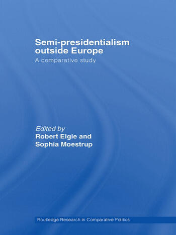 Semi-Presidentialism Outside Europe A Comparative Study book cover