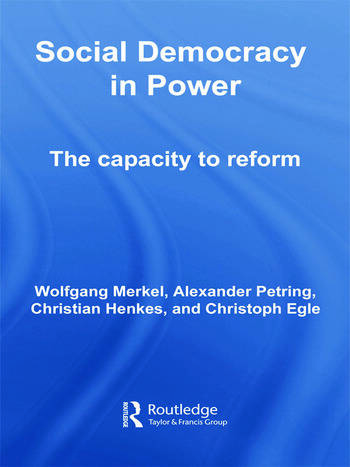 Social Democracy in Power The Capacity to Reform book cover
