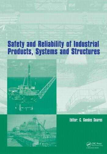 Safety and Reliability of Industrial Products, Systems and Structures book cover