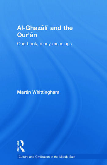Al-Ghazali and the Qur'an One Book, Many Meanings book cover