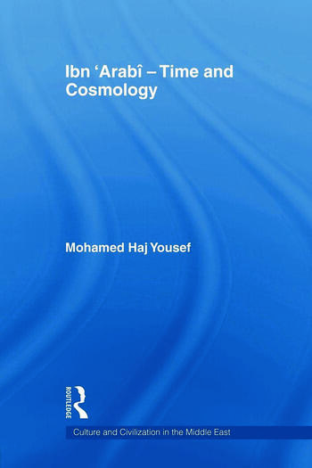 Ibn 'Arabî - Time and Cosmology book cover