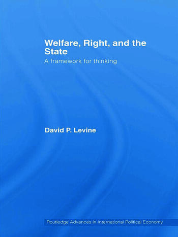 Welfare, Right and the State A Framework for Thinking book cover