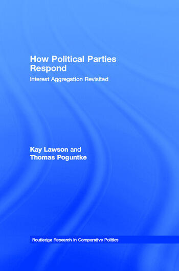 How Political Parties Respond Interest Aggregation Revisited book cover