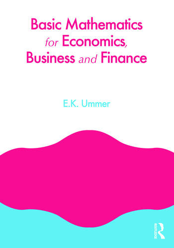 Basic Mathematics for Economics, Business and Finance book cover