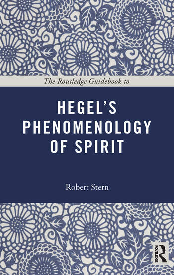 The Routledge Guidebook to Hegel's Phenomenology of Spirit book cover