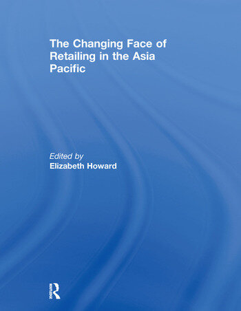 The Changing Face of Retailing in the Asia Pacific book cover