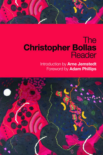 The Christopher Bollas Reader book cover