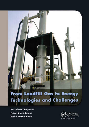 From Landfill Gas to Energy Technologies and Challenges book cover