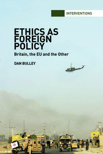 Ethics As Foreign Policy Britain, The EU and the Other book cover