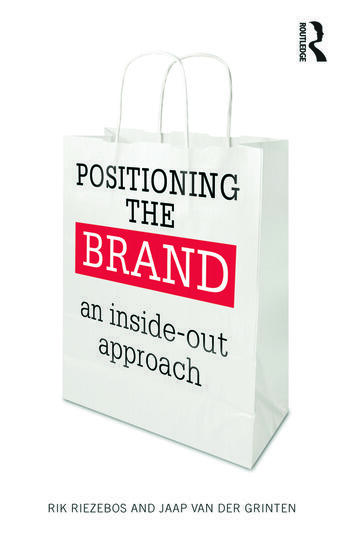 Positioning the Brand An Inside-Out Approach book cover
