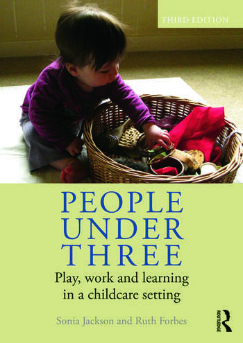 People Under Three Play, work and learning in a childcare setting book cover