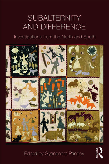 Subalternity and Difference Investigations from the North and the South book cover