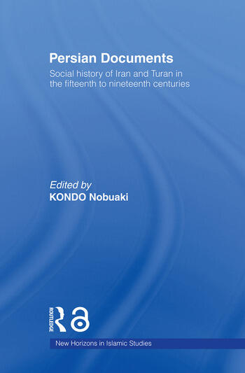 Persian Documents Social History of Iran and Turan in the 15th-19th Centuries book cover