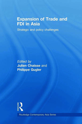 Expansion of Trade and FDI in Asia Strategic and Policy Challenges book cover