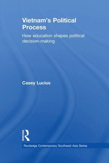 Vietnam's Political Process How education shapes political decision making book cover