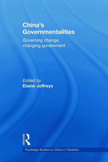 China's Governmentalities Governing Change, Changing Government book cover