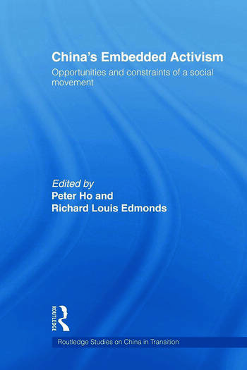 China's Embedded Activism Opportunities and constraints of a social movement book cover