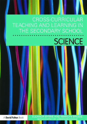 Cross Curricular Teaching and Learning in the Secondary School... Science book cover