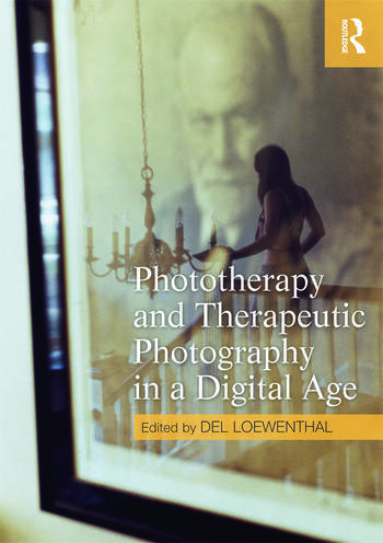 Phototherapy and Therapeutic Photography in a Digital Age book cover