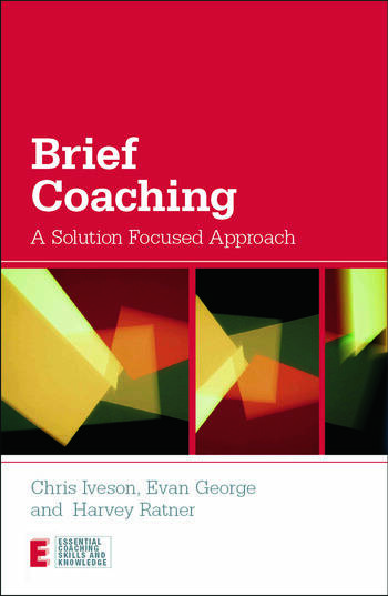 Brief Coaching A Solution Focused Approach book cover