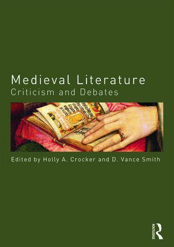Medieval Literature Criticism and Debates book cover