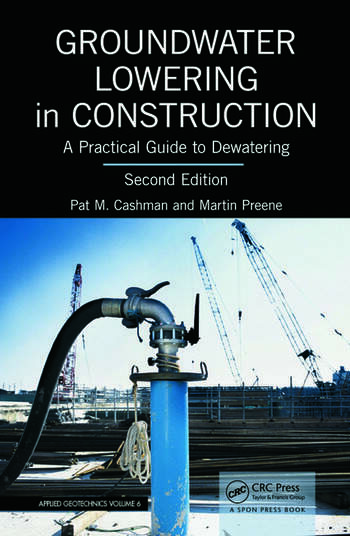 Groundwater Lowering in Construction A Practical Guide to Dewatering, Second Edition book cover