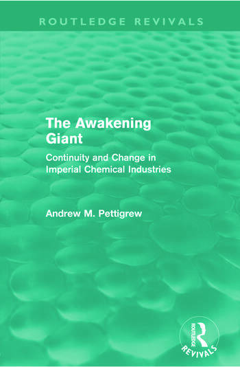 The Awakening Giant (Routledge Revivals) Continuity and Change in ICI book cover