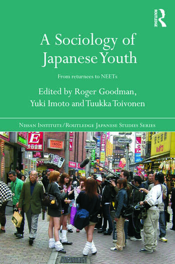 A Sociology of Japanese Youth From Returnees to NEETs book cover