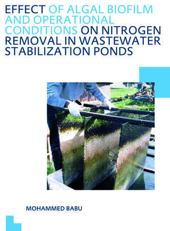 Effect of Algal Biofilm and Operational Conditions on Nitrogen Removal in Waste Stabilization Ponds UNESCO-IHE PhD Thesis book cover