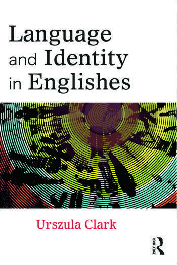 Language and Identity in Englishes book cover