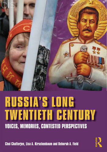 Russia's Long Twentieth Century Voices, Memories, Contested Perspectives book cover