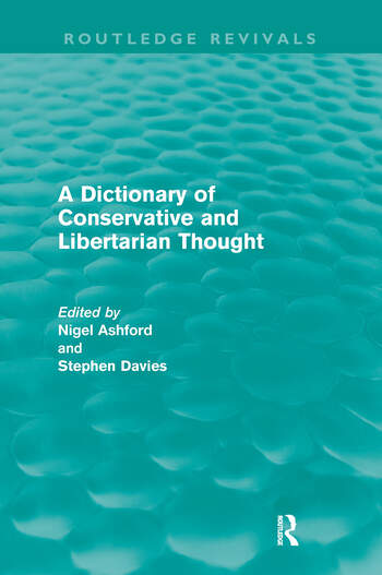 A Dictionary of Conservative and Libertarian Thought (Routledge Revivals) book cover