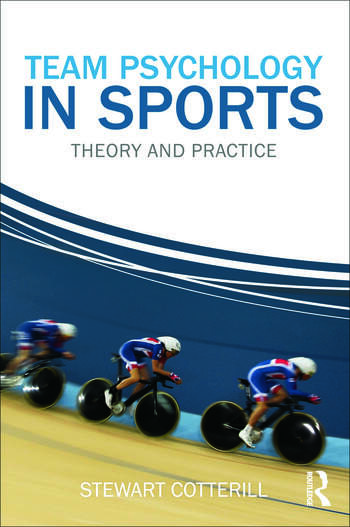 Team Psychology in Sports Theory and Practice book cover