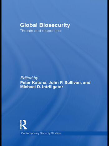 Global Biosecurity Threats and Responses book cover