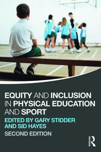 Equity and Inclusion in Physical Education and Sport book cover