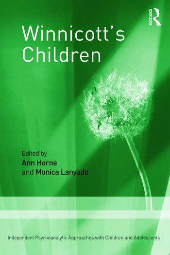 Winnicott's Children Independent Psychoanalytic Approaches With Children and Adolescents book cover