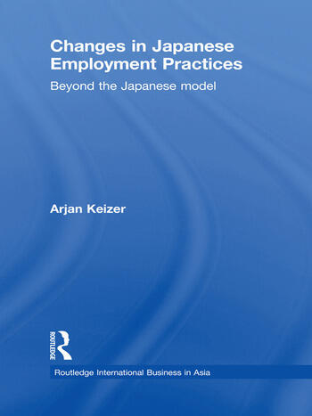 Changes in Japanese Employment Practices Beyond the Japanese Model book cover