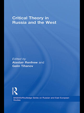 Critical Theory in Russia and the West book cover