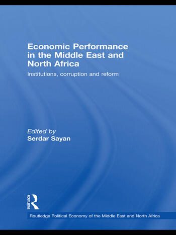 Economic Performance in the Middle East and North Africa Institutions, Corruption and Reform book cover