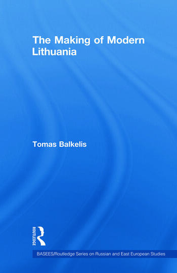 The Making of Modern Lithuania book cover