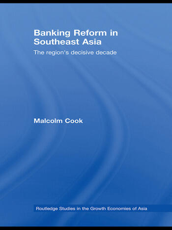Banking Reform in Southeast Asia The Region's Decisive Decade book cover