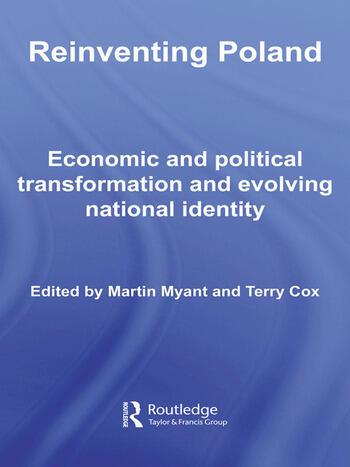 Reinventing Poland Economic and Political Transformation and Evolving National Identity book cover
