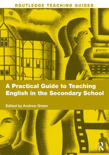 A Practical Guide to Teaching English in the Secondary School book cover
