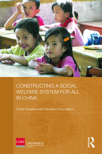 Constructing a Social Welfare System for All in China book cover