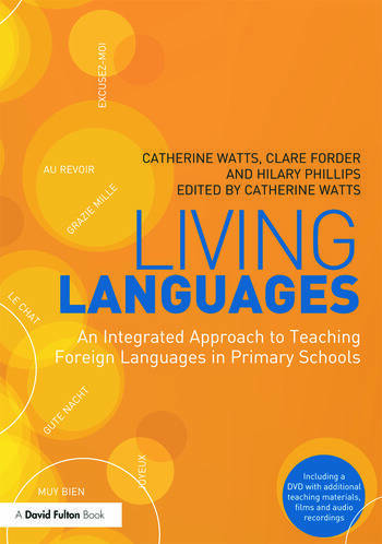 Living Languages: An Integrated Approach to Teaching Foreign Languages in Primary Schools book cover