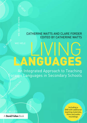 Living Languages: An Integrated Approach to Teaching Foreign Languages in Secondary Schools book cover