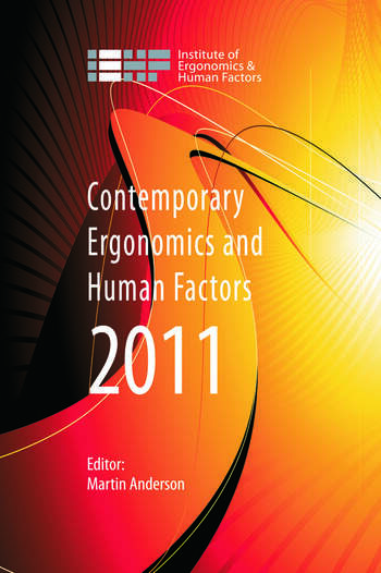 Contemporary Ergonomics and Human Factors 2011 Proceedings of the international conference on Ergonomics & Human Factors 2011, Stoke Rochford, Lincolnshire, 12-14 April 2011 book cover