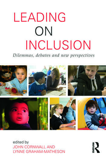 Leading on Inclusion Dilemmas, debates and new perspectives book cover