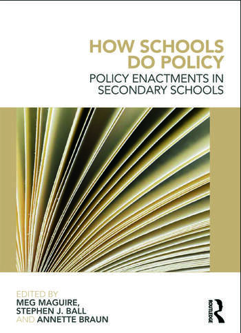 How Schools Do Policy Policy Enactments in Secondary Schools book cover