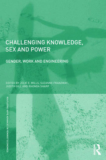 Challenging Knowledge, Sex and Power Gender, Work and Engineering book cover